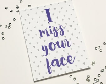 I miss your face - I miss you - Missing you - Long Distance Card - Deployment card - Funny I miss you card