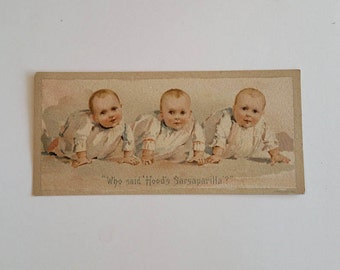 Antique Trade Card, Vintage Hood's Sarsaparilla Advertising, Baby Triplets Children Collectable Ephemera Destash Card Making Scrapbook Scrap