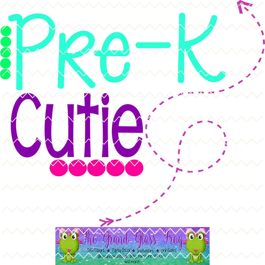 Pre K Quotes Prek Grade Cutie Svg Svg Files Svg File Prek Grade Svg School