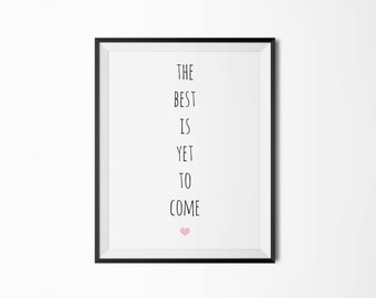 The best is yet to come, Motivational poster, Printable poster, Wall art, Instant download, Printable quote, Scandinavian poster