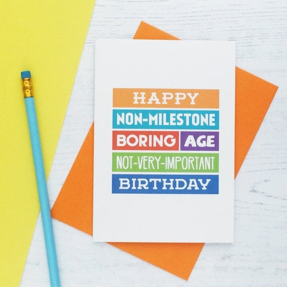 Funny Birthday Card Non-Milestone Birthday Humour For