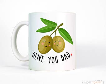 Fathers Day Mug | Fathers Day Gift from Daughter | Funny Dad Gift for Dad Coffee Mug | Olive You Dad Mug | Father's Day Gift