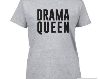 Drama Queen t-shirt / Queen Shirt / 515