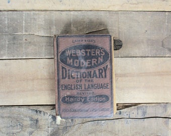 Early 1900's Small / Pocket Sized Dictionary. Laird & Lee's Webster's Modern Dictionary if the English Language, Revised Handy Edition.