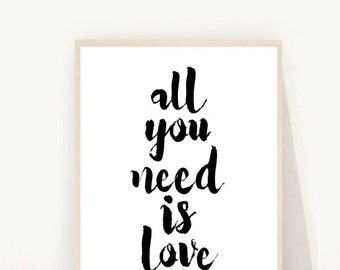 All You Need is Love Print, Printable Art, song Lyric art, Modern Wall Art,Digital Print, Instant Download,  Beatles Lyrics
