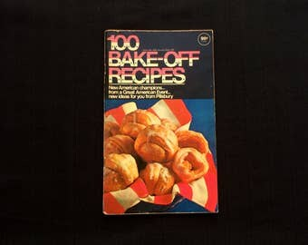 100 Bake-Off Recipes - Recipe Magazine - The 20th Great America Bake Off Event - Pillsbury Company  - Vintage 1969 - Breads - Cakes - Pies