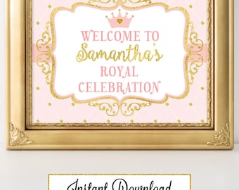Printable Princess Pink and Gold-A 033 Welcome to Royal CelebrationParty Sign Wall Art, Party Decoration, Baby Shower, Birthday