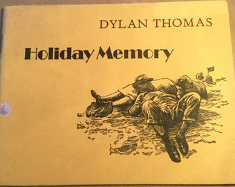 Dylan Thomas Holiday Memory