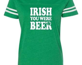 Ladies v-neck tee, St. Patricks day shirt, St. Patricks day, Irish you were beer, Funny st. Patricks shirt, Irish you were beer shirt