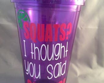 Water bottle with time, funny gym workout drink reminder, squats or shots, gift for sister mom or daughter, personalized water tumbler