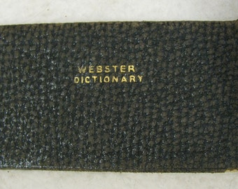 """1914 leather cover Webster's antique dictionary and vest pocket library 5-5/8"""" x 2-3/4"""" x 7/16"""" E.E. miles publisher-neat!"""