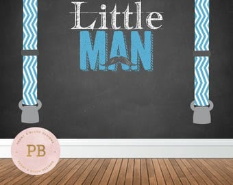 Digital Little Man Birthday Backdrop, Little Man Baby Shower Backdrop, Mustache Birthday, Mustache Baby Shower, Boy First Birthday