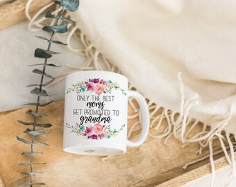Only the Best Moms get Promoted to Grandma Pregnancy Reveal Mug | Mom Coffee Mug | Grandma Mug | Grandparents Annoucement Gift |Gift for Mom