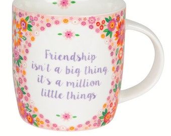Friendship isn't a big thing it's a million little things mug - matching coaster also available