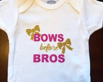BOWS Before BROS ~ ONESIE ~ Baby Onesie ~ Shower Gift ~ Cute Infant Clothing~ Baby Gift