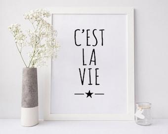 Posters and prints to download, Printable art, Wall decor living room, 'C'est la vie' Print, DIGITAL DOWNLOAD