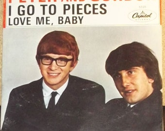 Peter And Gordon I Go To Pieces b/w Love Me Baby 45rpm Picture Sleeve