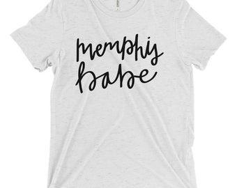 Women's t shirt / Memphis t shirt / Memphis Babe / Memphis Tennessee / Memphis gift / gift for her / soft tee / Women's tee