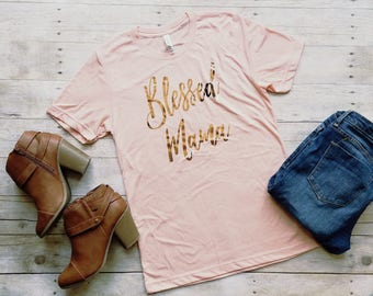 Blessed Mama Shirt, Pretty Mom Shirt