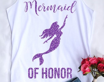 Glitter Ariel Mermaid of honor . Mate of honor Shirt. Tank Top. Bachelorette Shirt. Bachelorette Tank. Wedding Tank. Bridesmaid Entourage.