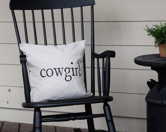 COWGIRL - 18x18 Pillow Cover