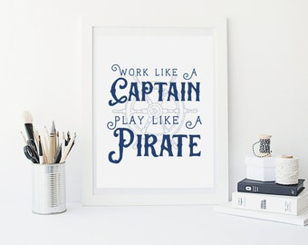 Navy Blue Boy Nautical Wall Are - Nautical Baby Shower Decor - Work Like A Captain Play Like A Pirate - Boys Pirate Print Wall Decor