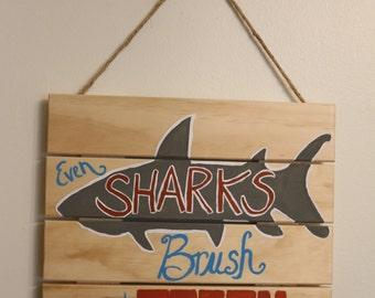 Even Sharks Brush Their Teeth
