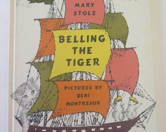 Belling the Tiger, Mary Stolz, Beni Montresor, 1961, Weekly Reader, Vintage 1960s Illustrated Children's Book, Newbery Honor Book