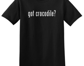 Got Crocodile? Funny T-shirt Tee Shirt Short Sleeve Alligator Lacoste