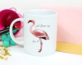 Flamingo Gifts - Pink Flamingo Mug - Cute Flamingo Gift - Flamingo Coffee Mug - Flamingo Gift Ideas - Tea Mugs for Women - Funny Flamingos
