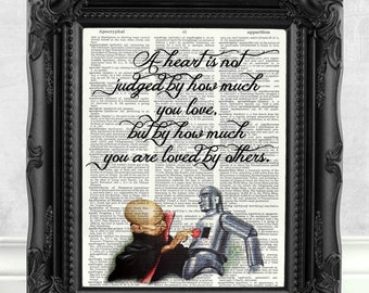 Wizard of Oz Print Tin Man Heart Quote Wizard of Oz Gift Wizard of Oz Quote Wizard of Oz Decor Best Friend Gift Motivation Quote Art  C:27