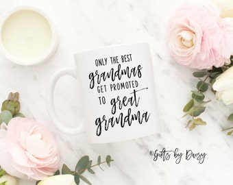 great grandma Gift, Gift for great grandma Promoted to great grandma Coffee Mug Baby Announcement Gift for mom Gift for her Novelty