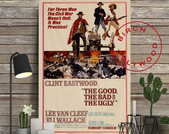 The Good The Bad And The Ugly - Poster on Wood, Sergio Leone, Clint Eastwood, Print on Wood, Christmas Gift, Gift for Her, Wall Decor