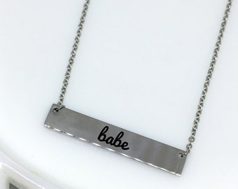 Babe Necklace, Silver Bar Necklace, Custom Engraved Necklace, Engraved Necklace, Engraved Silver Bar, Custom Necklace, Gift for Her