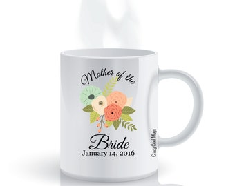 Mother Of The Bride Bouquet Custom Personalized Wedding Coffee Mug