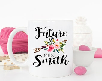 Future Mrs mug, Engagement Gift, Engagement Mug, Future Mrs, Bridal Shower gift, Future Mrs Cup, Bride to Be gift,  Bride Mug