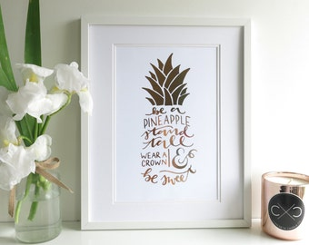 Be a Pinapple Rose Gold Foil A4 metallic home decor print