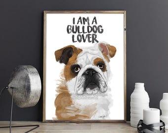 English Bulldog Print, Bulldog Painting, I Love Bulldogs, English Bulldog Art, Bulldog Wall Art, English Bulldog Gift, Bulldog Lover