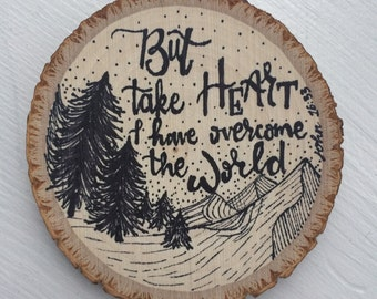 Wood Slice with Custom Quote | Ink Drawing and Hand written calligraphy, Coaster, Wall Decor