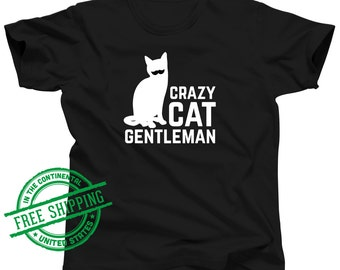 Crazy Cat Gentleman - Cat Shirt For Men - Men's Cat T Shirts - Kitty Tees - Funny Cat Tees - Cat Men's Clothing - Cat T-Shirt Black