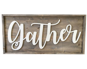 "16""x36"" Gather Sign"