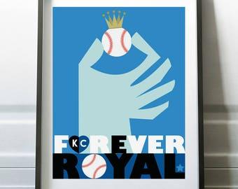 Kansas City ROYALS  - Forever ROYAL - Crowned - Digital Download Poster Print