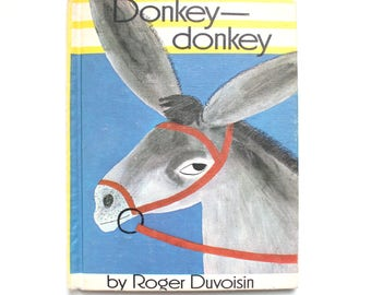 1968 Donkey Donkey by Roger Duvoisin Vintage Children's Book