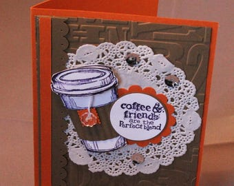 Coffee and Friends!  Perfect Blend!