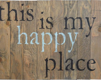 "Rustic Barn Wood Pallet Sign ""This Is My Happy Place"" 18""x24"""