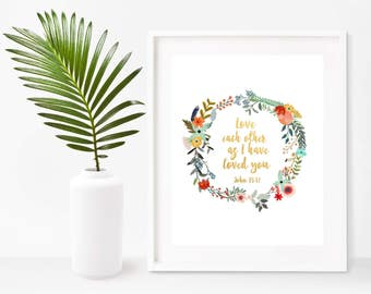 John 15 12, Bible Verse Print, Love Each Other As I Have Loved You, Printable Art, Christian Wall Art, digital Print, Home Decor, Wall Decor