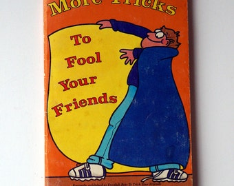 More Tricks To Fool Your Friends - 1985 - E. Richard Churchill - Weekly Reader - Vintage Children's Book