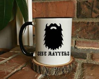 Size Matters - Beard mug - Funny Beard Mug - Mug for Him