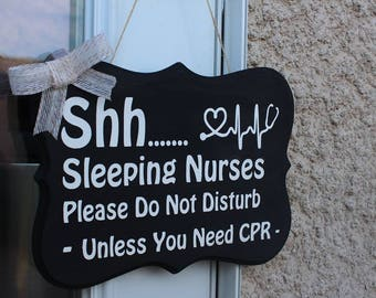 Shh Sleeping Nurses