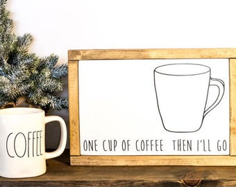 Coffee Bar Sign - One Cup of Coffee - Coffee Art - Black or White